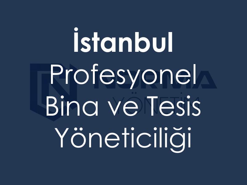 istanbul bina ve tesis yonetimi